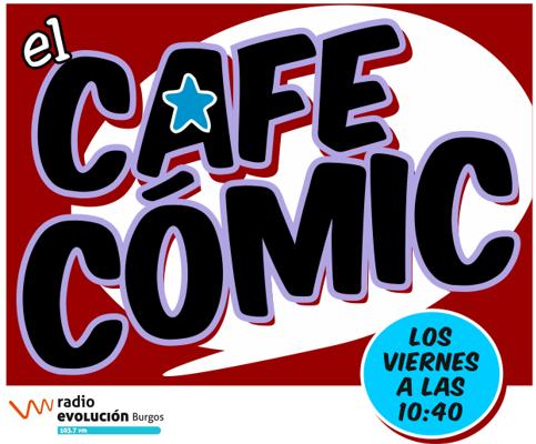 EL CAFECÓMIC, con Manero y Sarnago, en RadioEvolución.