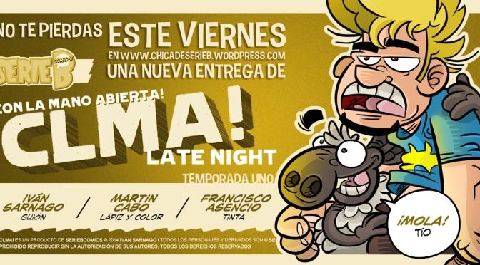 CON LA MANO ABIERTA! Late Night #4