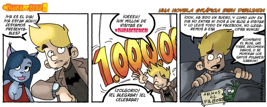 #CHICADESERIEB 8×59 – ¡1.000.000 deVisitas!