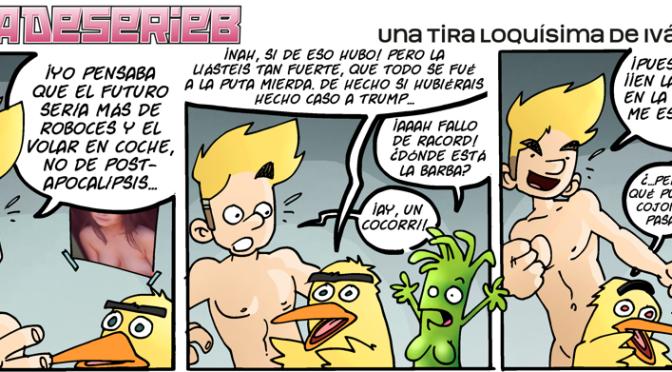 #CHICADESERIEB 8×85 -El Racord (Again) y el Cocorrí