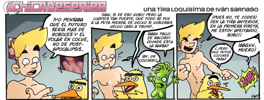 #CHICADESERIEB 8×85 -El Racord (Again) y elCocorrí